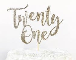 21 cake topper 21st birthday cake etsy