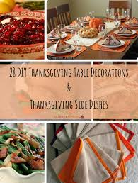 28 diy thanksgiving table decorations thanksgiving side dishes