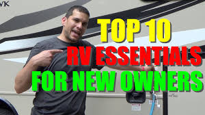 Essentials For A New Home Rv Essentials For The New Owner Youtube