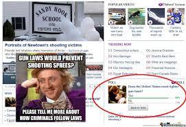 Condescending Wonka Meme - condescending wonka on gun laws by niggaprease meme center