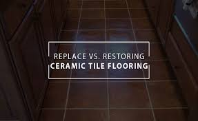replace vs restoring ceramic tile desert tile and grout care
