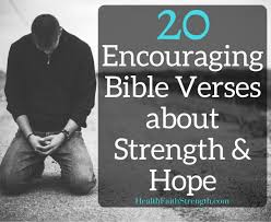 20 encouraging bible verses about strength and health faith