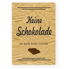 schokolade sprüche holzschild dekoschild xl keine schokolade sprüche zum thema sc