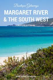 75 best margaret river u0026 surrounds images on pinterest western