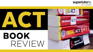 act book review best books to study for the act test supertutortv