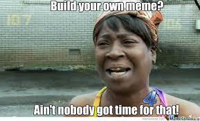Build Your Own Meme - build your own meme by penarandaleerene meme center