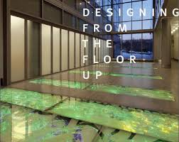designing from the floor up glass magazine