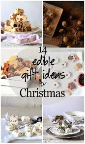 top 14 edible gift ideas for christmas the cupcake confession