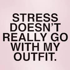 Meme My Photo - stress doesn t really go with my outfit funny snarky meme