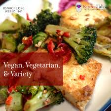 vegan vegetarian u0026 variety what you need to know renal