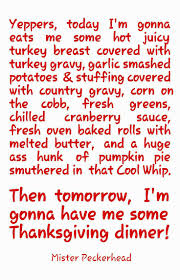 funny happy thanksgiving pic 178 best funny with mister peckerhead images on pinterest