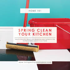 spring clean your kitchen refresh deodorize surfaces 7 ways to deodorize your kitchen spring clean your kitchen green and thrifty cleaning