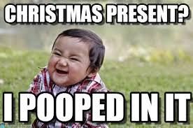 Christmas Present Meme - christmas present evil toddler meme on memegen