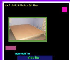 Diy Platform Bed Plans Video by How To Build A Platform Bed Video The Best Image Search