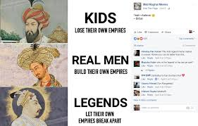 Meme India - mad mughal memes inedible india are changing how we see classical