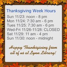 thanksgiving hours 11 23 11 30 library