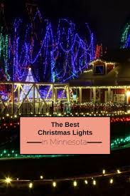The Best Christmas Light Displays by Winter Wonderlands And Holiday Lights In Minnesota Daytripper