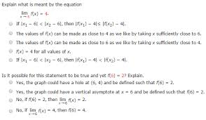 explain what is meant by the equation lim f x 4 chegg