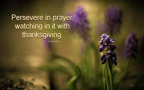 persevering in prayer we choose to stand on god s side and pray