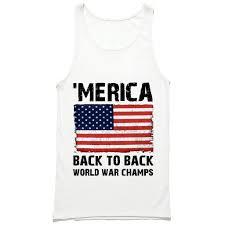 Funny American Flag Shirts Merica Back To Back World War Champs American Flag Tank Top