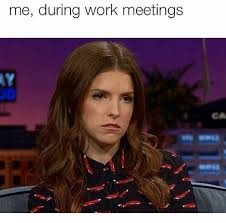 Work Meeting Meme - 25 best memes about work meeting work meeting memes