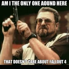 So Excited Meme - why are people so excited about fallout 4 by blazelethalz meme