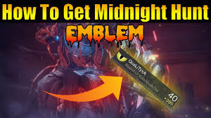 destiny how to get new midnight hunt emblem exclusive festival