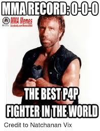 Mma Meme - mma record o o o mma memes facebookcommemesmma the best pap fighter