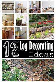 Decorating Items For Home 12 Diy Log Decorating Ideas For Your Home And Garden