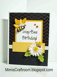 hap mimi u0027s craft room hap bee birthday card mojo394 u0026 ctd339