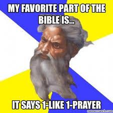 1 Like 1 Prayer Meme - like 1 prayer