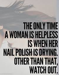 Strong Woman Meme - the only time a woman is helpless pictures photos and images for