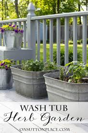Potted Herb Garden Ideas Vintage Galvanized Wash Tub Herb Garden On Sutton Place