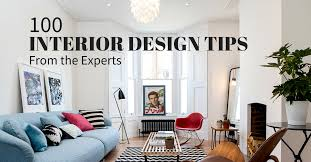 home building design tips interior design tips 100 experts share their best advice