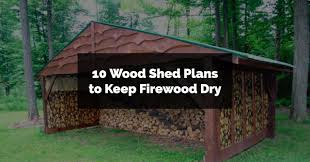 10 shed plans keep firewood dry paper donut