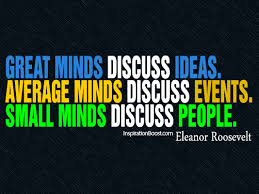 great minds discuss ideas inspiration boost
