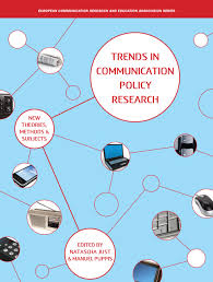 trends in communication policy research new theories methods and