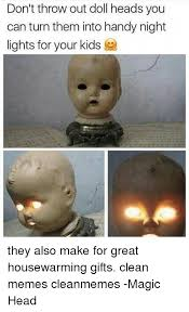Make A Picture Into A Meme - don t throw out doll heads you can turn them into handy night lights