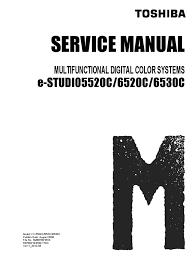 toshiba e studio 5520c 6520c 6530c service manual image scanner