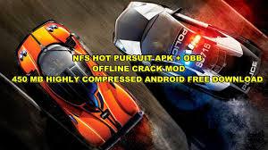 nfs pursuit apk nfs pursuit apk obb offline mod 450 mb highly
