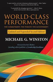 world class performance michael g winston 9780986264146 amazon