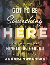 book traces minneapolis sound before prince made it