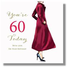 birthday cards for 60 year woman happy 60th birthday card for 60th birthday card for a woman