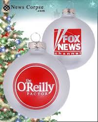 o reilly ornaments for sale at fox news corpse