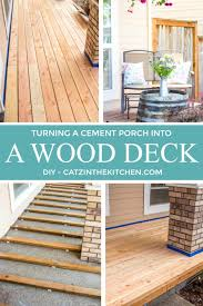 diy turning a cement porch into a wood deck catz in the kitchen