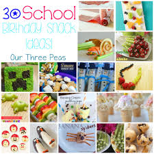 30 birthday snack ideas round up our three peas