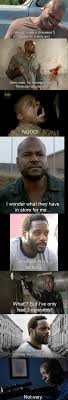 T Dogg Walking Dead Meme - t dog jokes 46 things you ll only find funny if you watch the