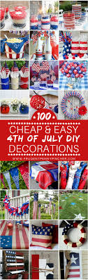 4th of july decorations 100 cheap and easy 4th of july diy party decor ideas prudent