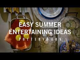 Summer Entertaining Ideas - easy summer entertaining ideas youtube