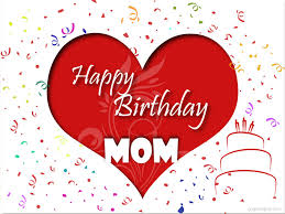 happy birthday mom greeting with love graphicsplay